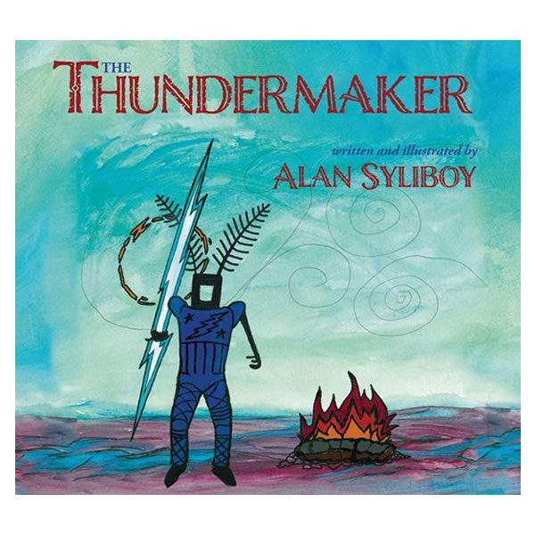 Alan Syliboy - The Thundermaker - Softcover Storybook Bilingual Edition